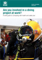 Are you involved in a diving project at work?