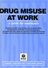 Drug misuse at work: a guide for employers
