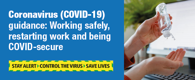 Coronavirus (COVID-19) poster - working-safely, restarting work and being COVID-secure.