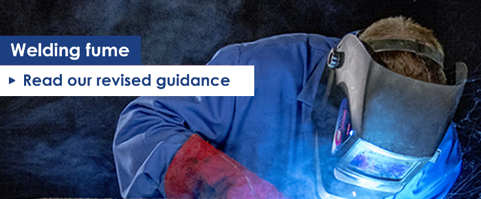 Welding: Protect your workers - HSE has revised its welding guidance